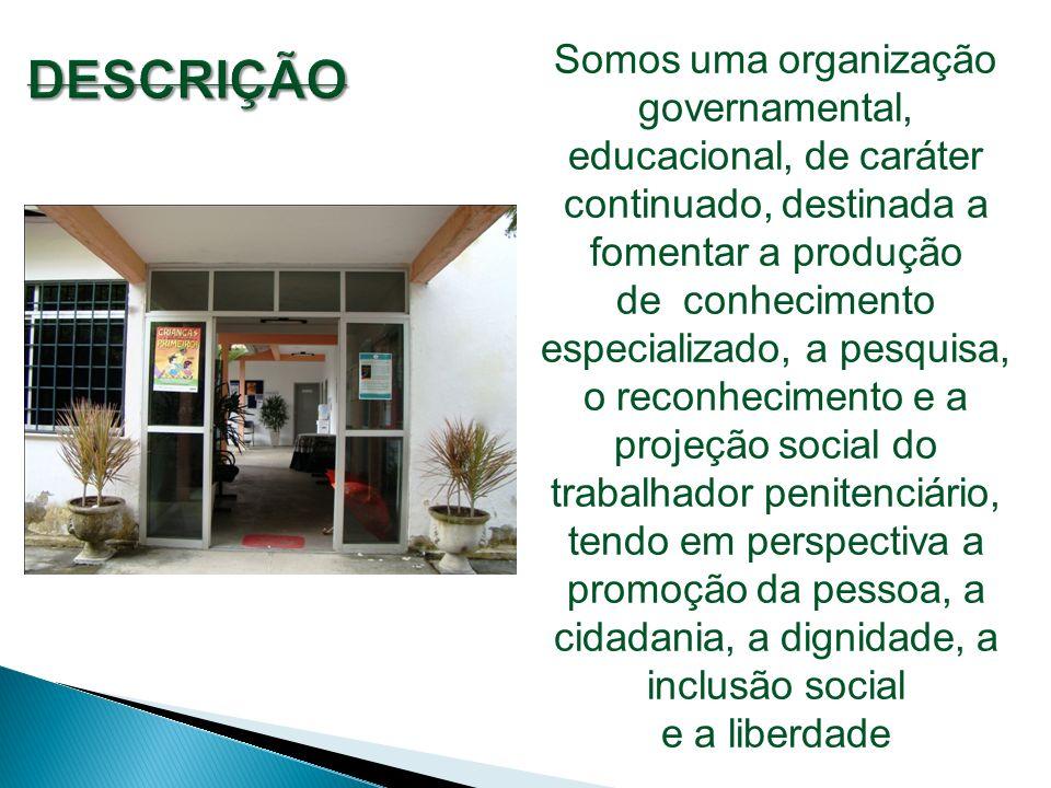 Somos uma organização governamental, educacional, de caráter continuado, destinada a fomentar a produção
