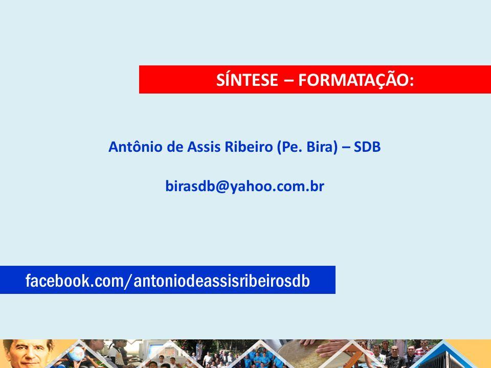 Antônio de Assis Ribeiro (Pe. Bira) – SDB