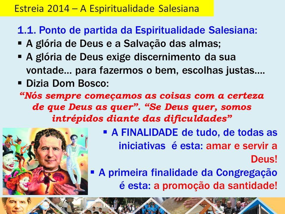 Estreia 2014 – A Espiritualidade Salesiana