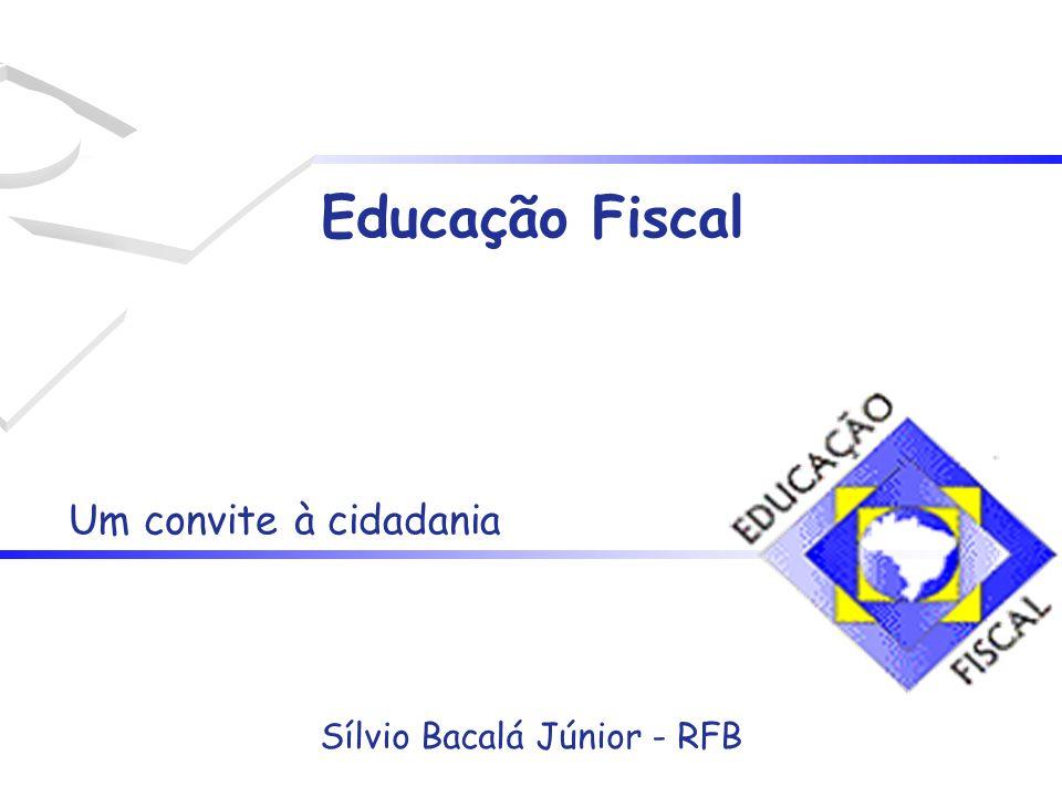 Sílvio Bacalá Júnior - RFB