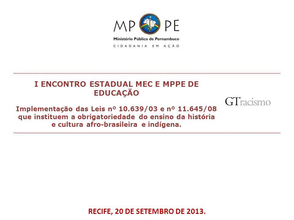 I ENCONTRO ESTADUAL MEC E MPPE DE EDUCAÇÃO