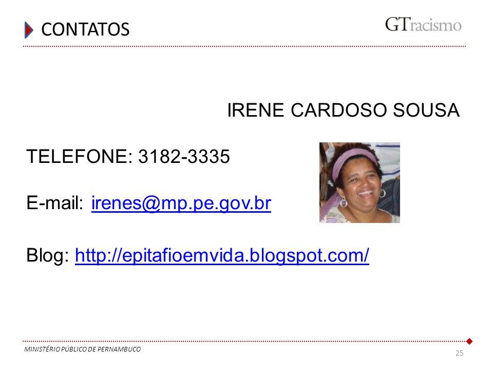 CONTATOS IRENE CARDOSO SOUSA TELEFONE: 3182-3335