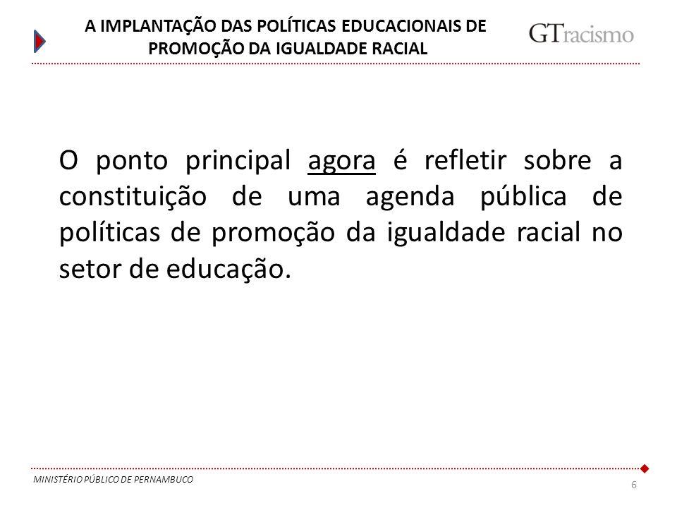 A IMPLANTAÇÃO DAS POLÍTICAS EDUCACIONAIS DE