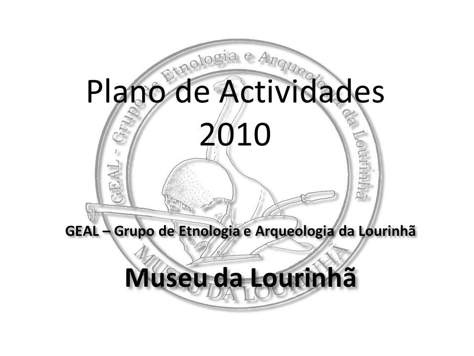 GEAL – Grupo de Etnologia e Arqueologia da Lourinhã Museu da Lourinhã