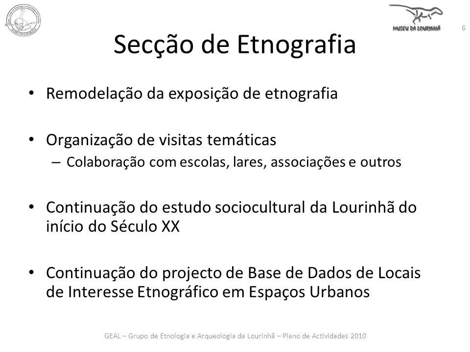 Secção de Etnografia Remodelação da exposição de etnografia