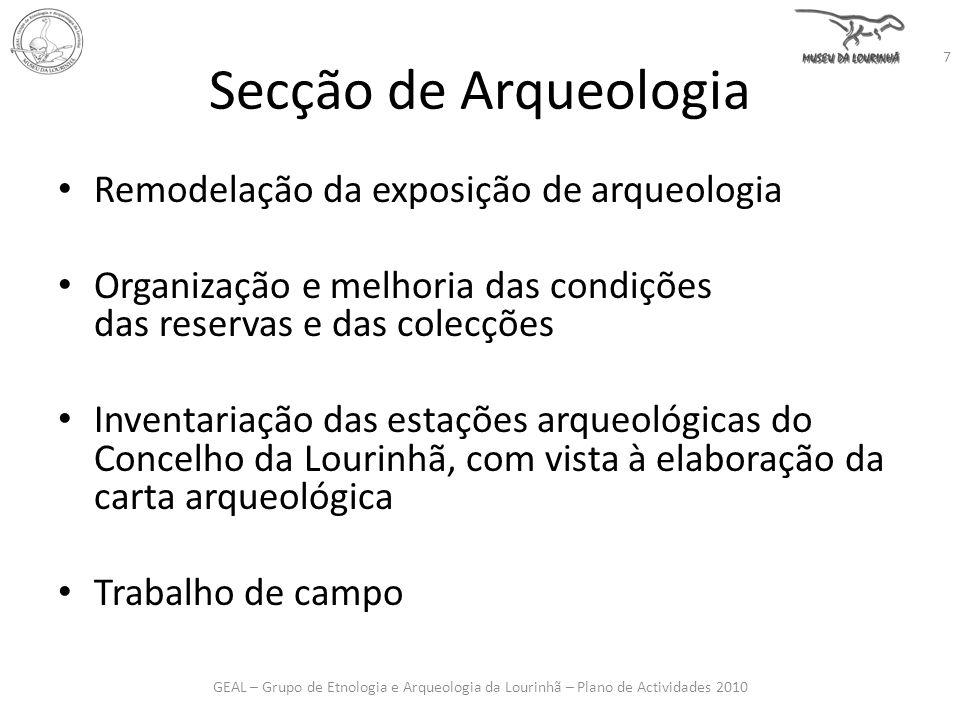 Secção de Arqueologia Remodelação da exposição de arqueologia