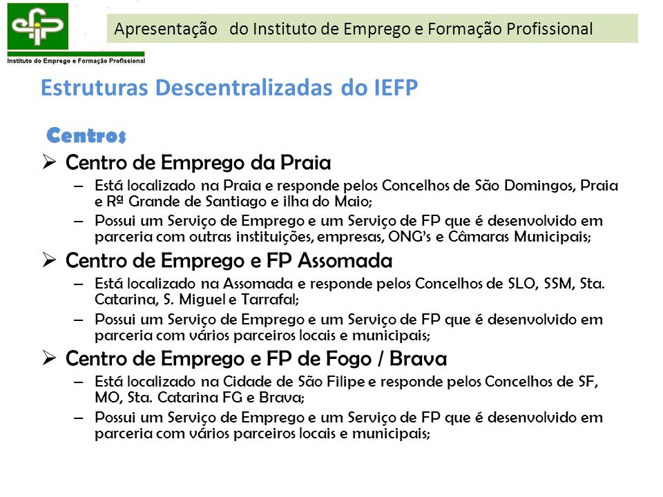 Estruturas Descentralizadas do IEFP