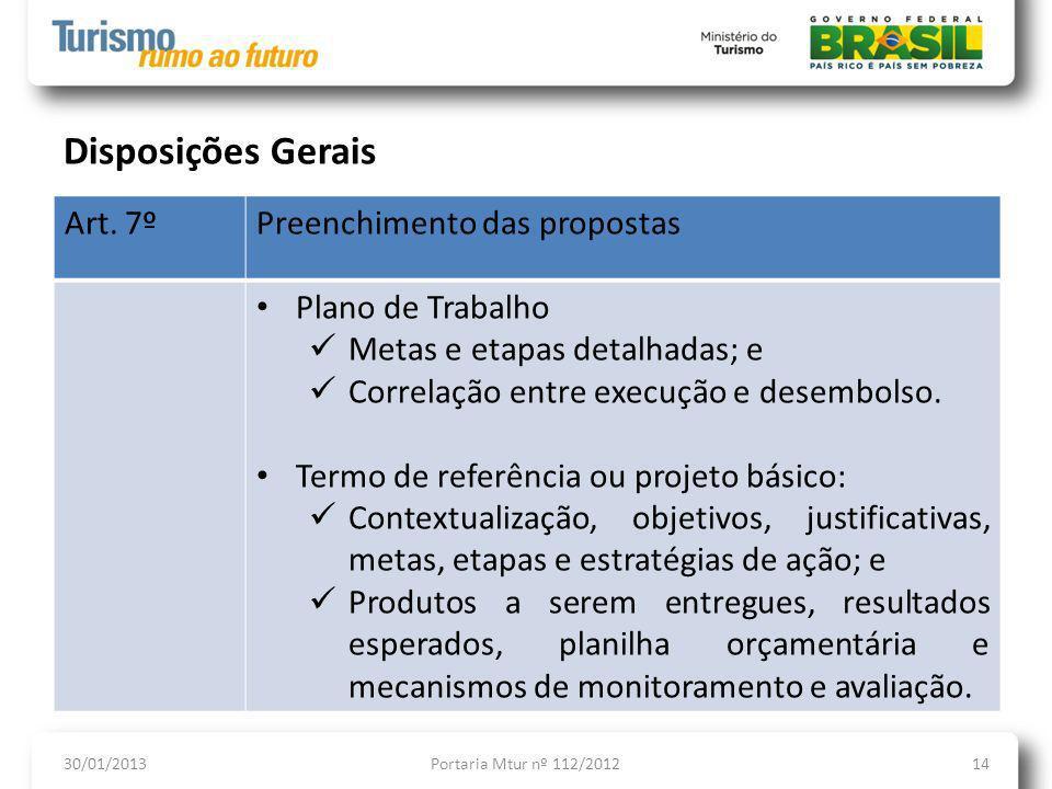 Disposições Gerais Art. 7º Preenchimento das propostas