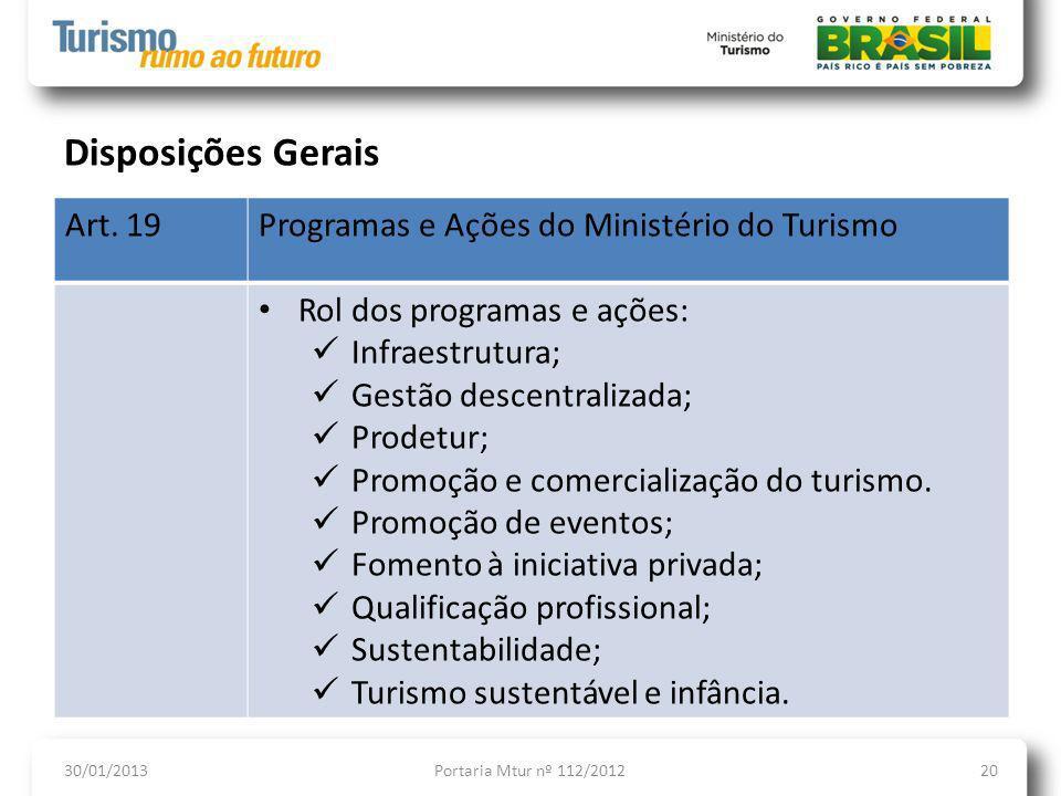Disposições Gerais Art. 19 Programas e Ações do Ministério do Turismo