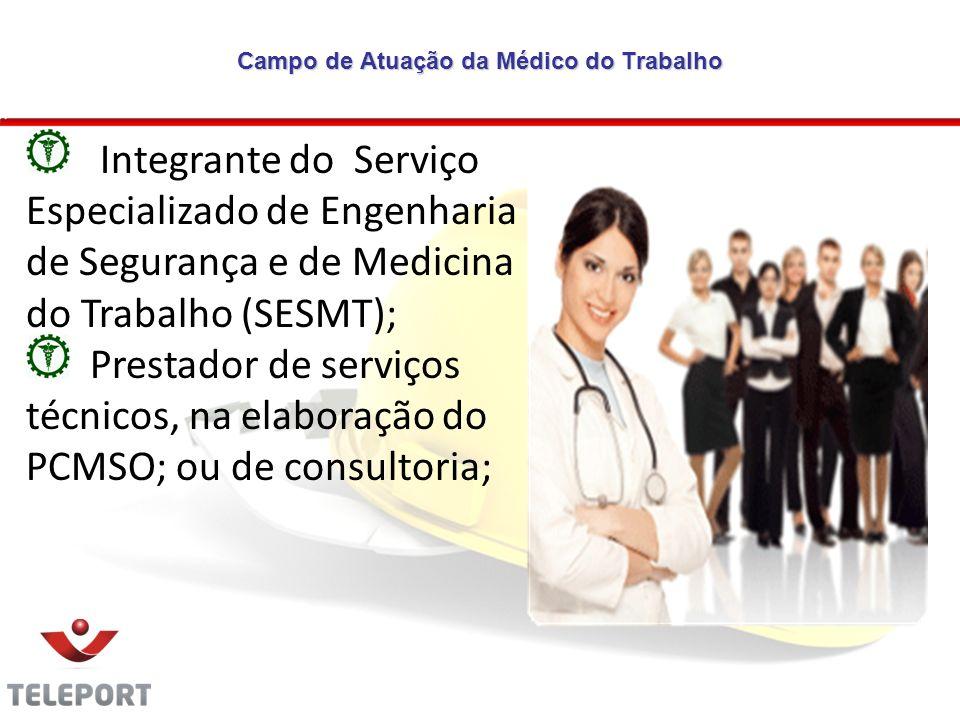 Campo de Atuação da Médico do Trabalho