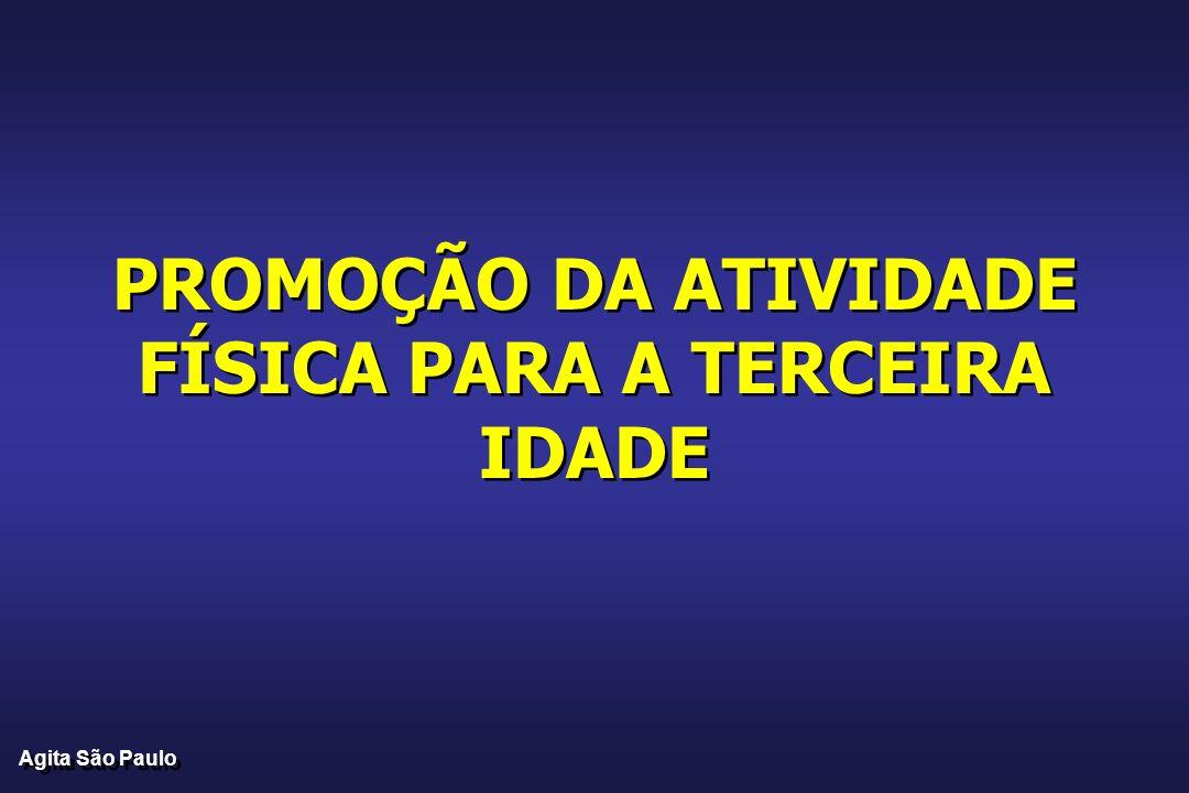 PROMOÇÃO DA ATIVIDADE FÍSICA PARA A TERCEIRA IDADE