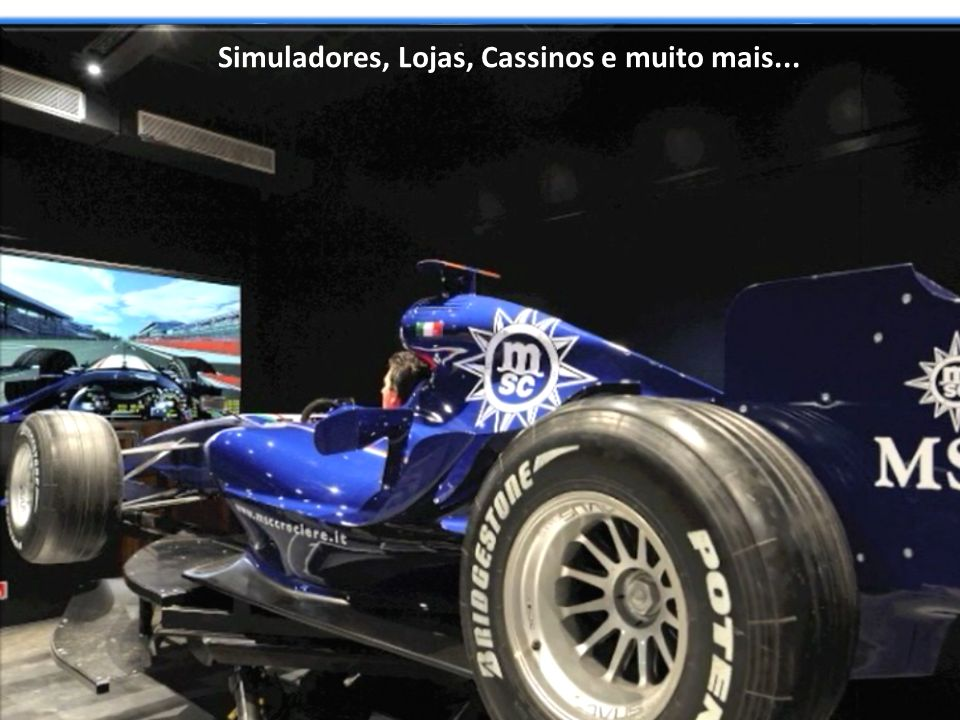 Simuladores, Lojas, Cassinos e muito mais...