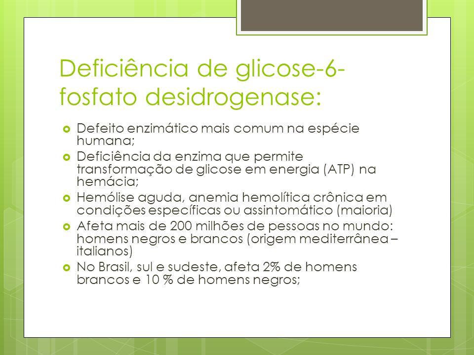 Deficiência de glicose-6-fosfato desidrogenase: