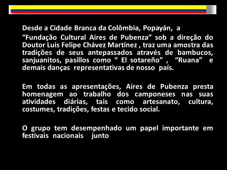 Desde a Cidade Branca da Colômbia, Popayán, a