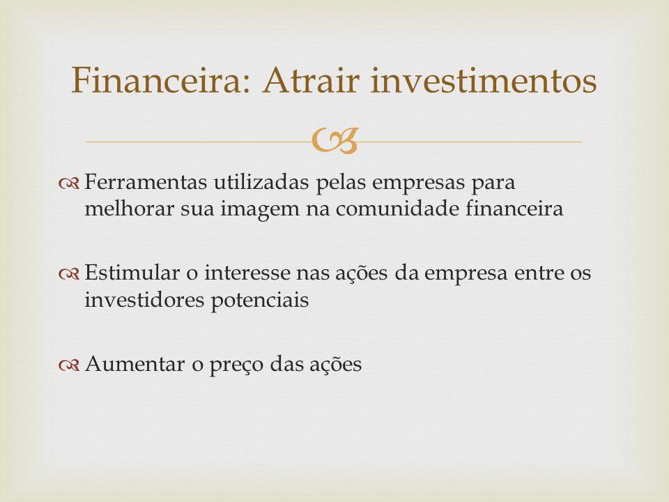Financeira: Atrair investimentos