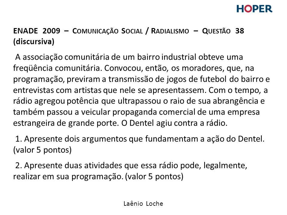 ENADE 2009 – Comunicação Social / Radialismo – Questão 38 (discursiva)