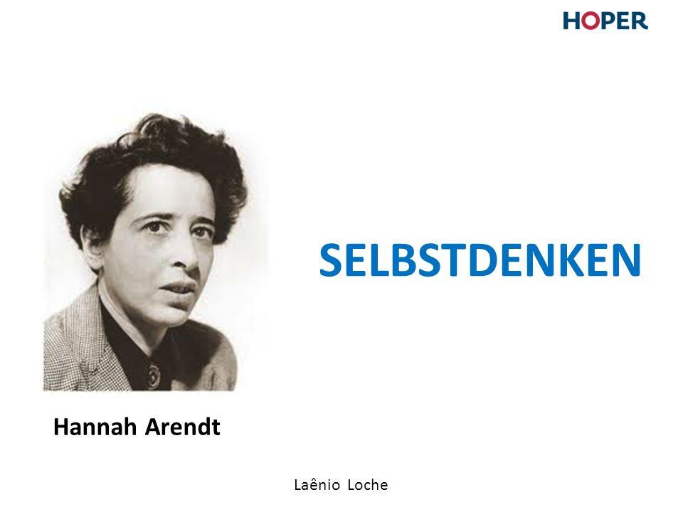 SELBSTDENKEN Hannah Arendt