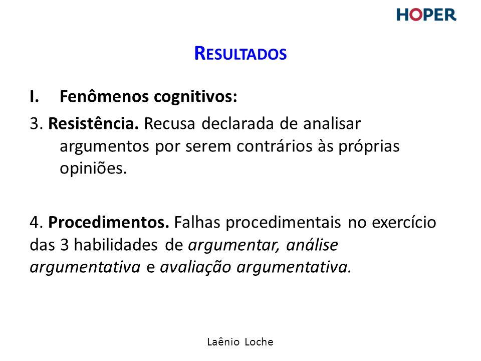 Resultados Fenômenos cognitivos: