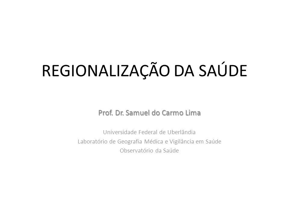 REGIONALIZAÇÃO DA SAÚDE