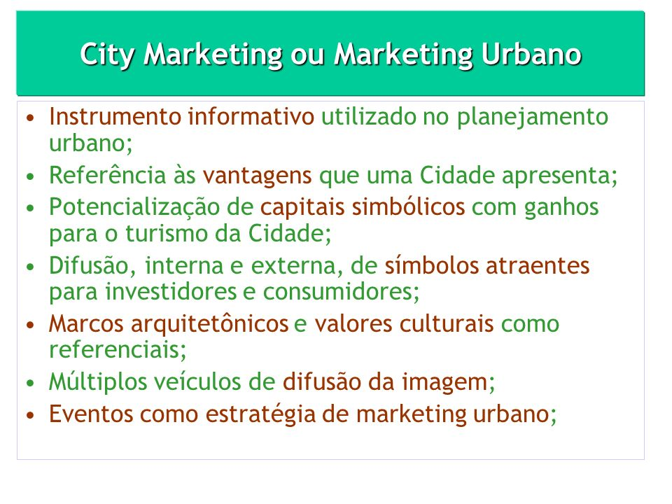 City Marketing ou Marketing Urbano
