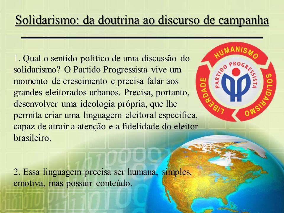 Solidarismo: da doutrina ao discurso de campanha