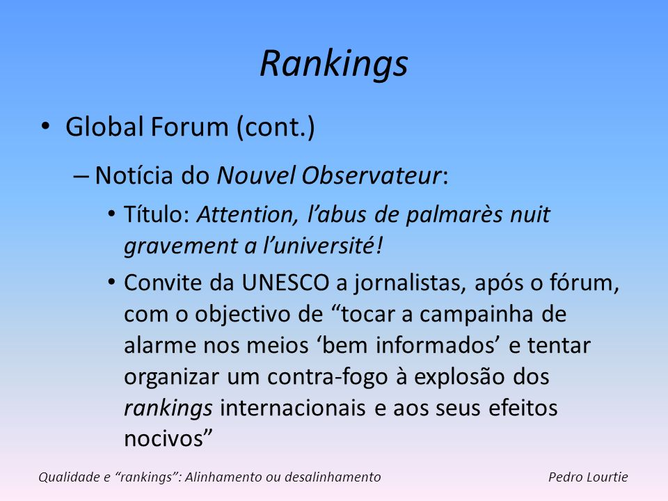 Rankings Global Forum (cont.) Notícia do Nouvel Observateur: