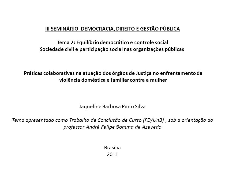 III SEMINÁRIO DEMOCRACIA, DIREITO E GESTÃO PÚBLICA