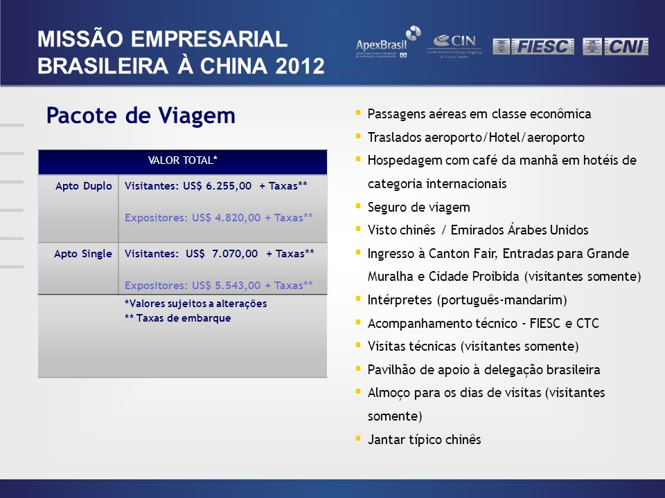 Pacote de Viagem MISSÃO EMPRESARIAL BRASILEIRA À CHINA 2012