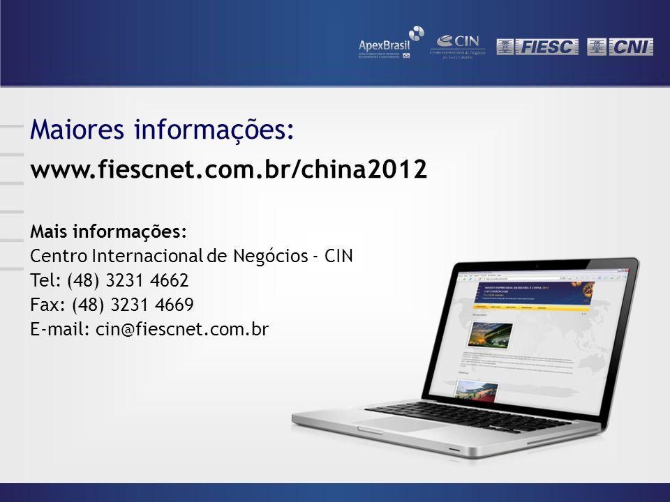 Maiores informações: www.fiescnet.com.br/china2012