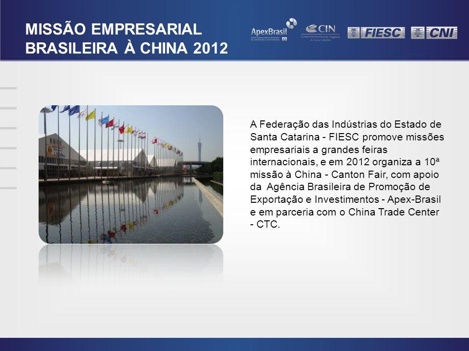 MISSÃO EMPRESARIAL BRASILEIRA À CHINA 2012