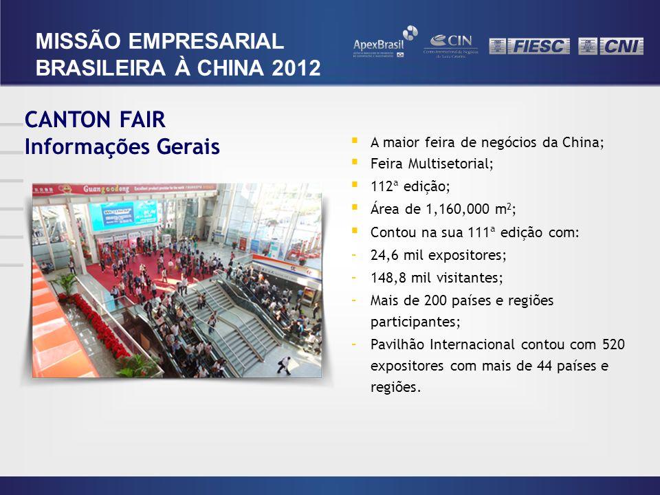 CANTON FAIR MISSÃO EMPRESARIAL BRASILEIRA À CHINA 2012