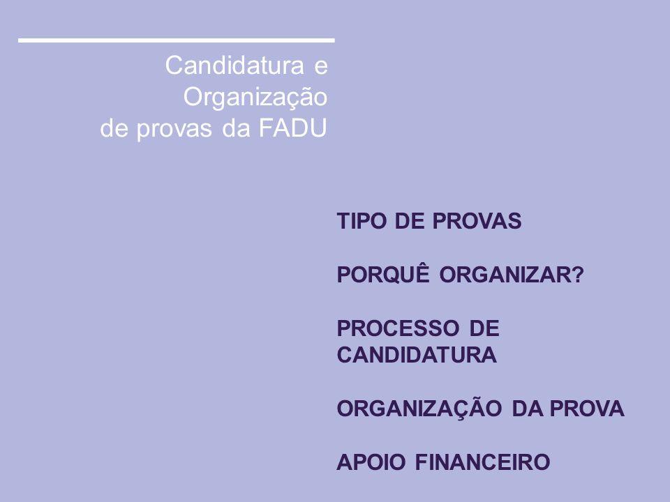 Candidatura e Organização de provas da FADU
