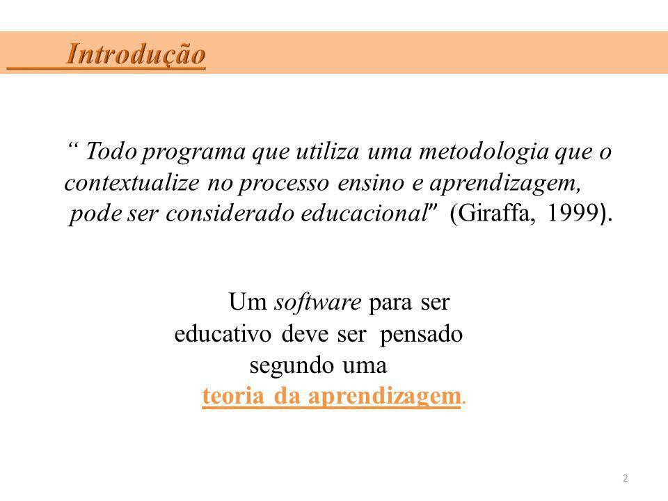 Um software para ser educativo deve ser pensado segundo uma
