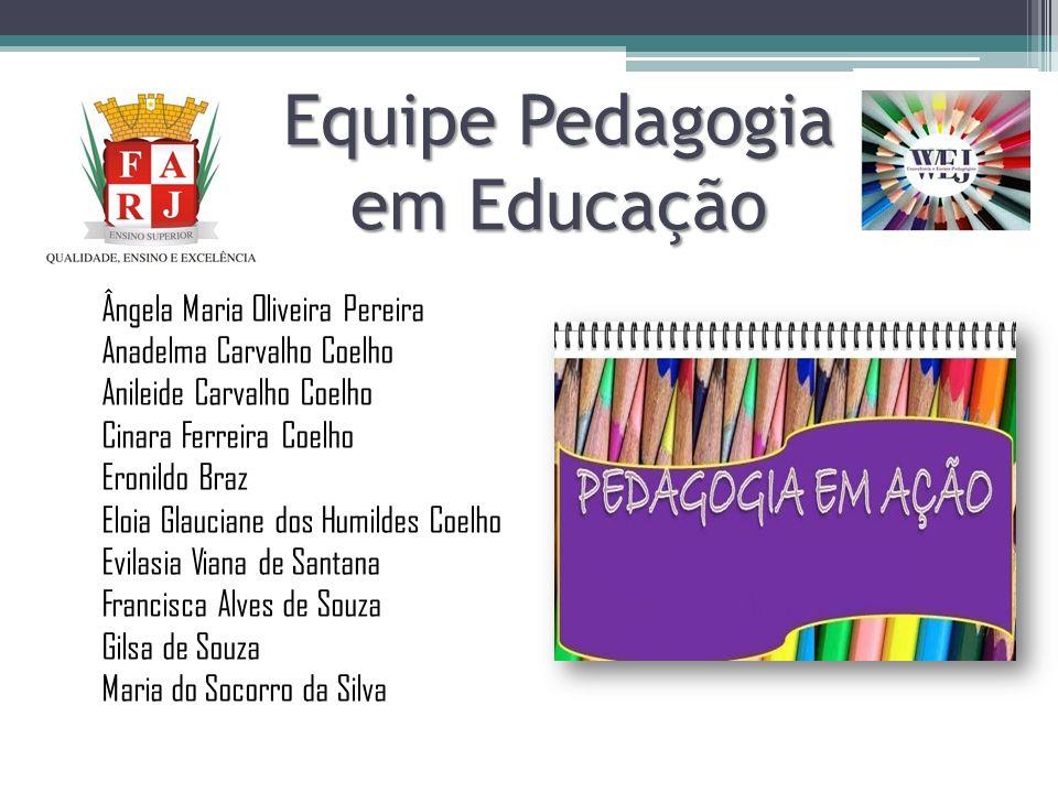 Equipe Pedagogia em Educação