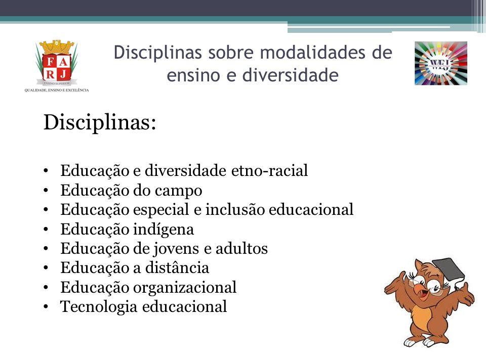 Disciplinas sobre modalidades de ensino e diversidade