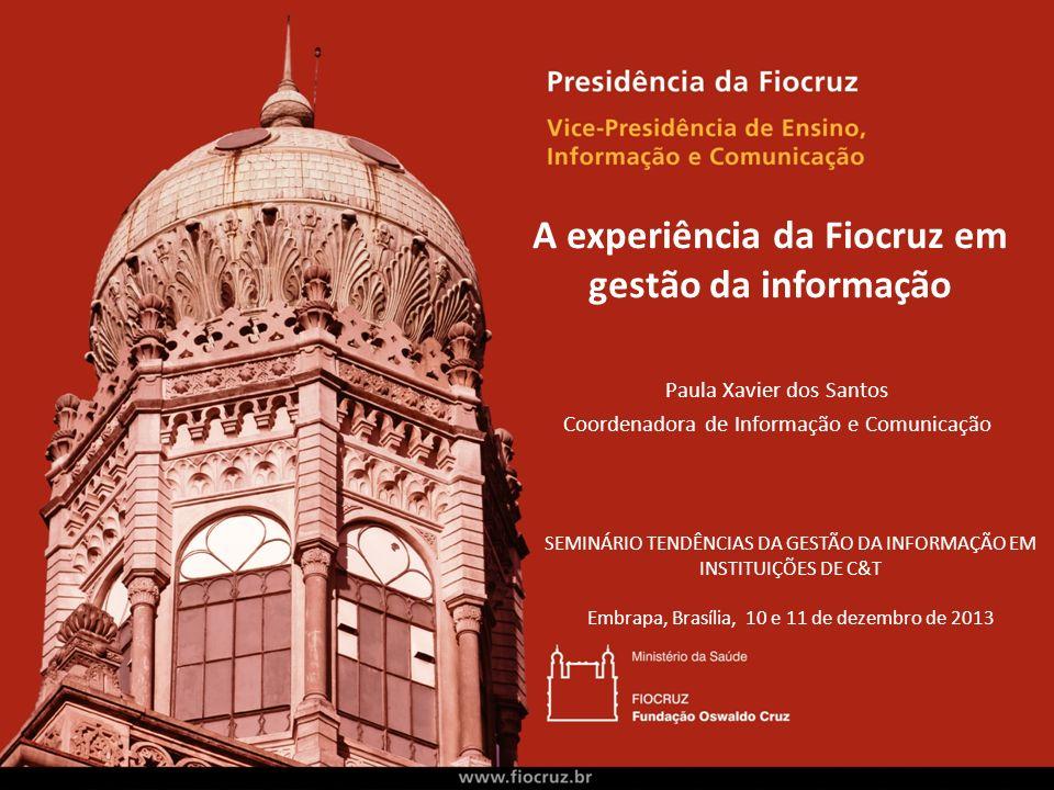 A experiência da Fiocruz em gestão da informação