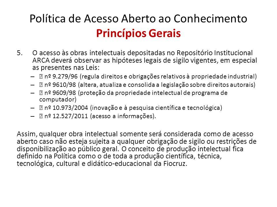 Política de Acesso Aberto ao Conhecimento Princípios Gerais