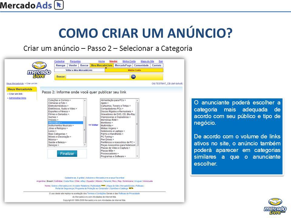 15/01/2009 COMO CRIAR UM ANÚNCIO Criar um anúncio – Passo 2 – Selecionar a Categoria.