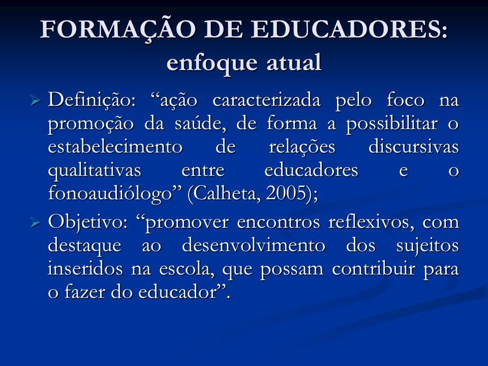 FORMAÇÃO DE EDUCADORES: enfoque atual