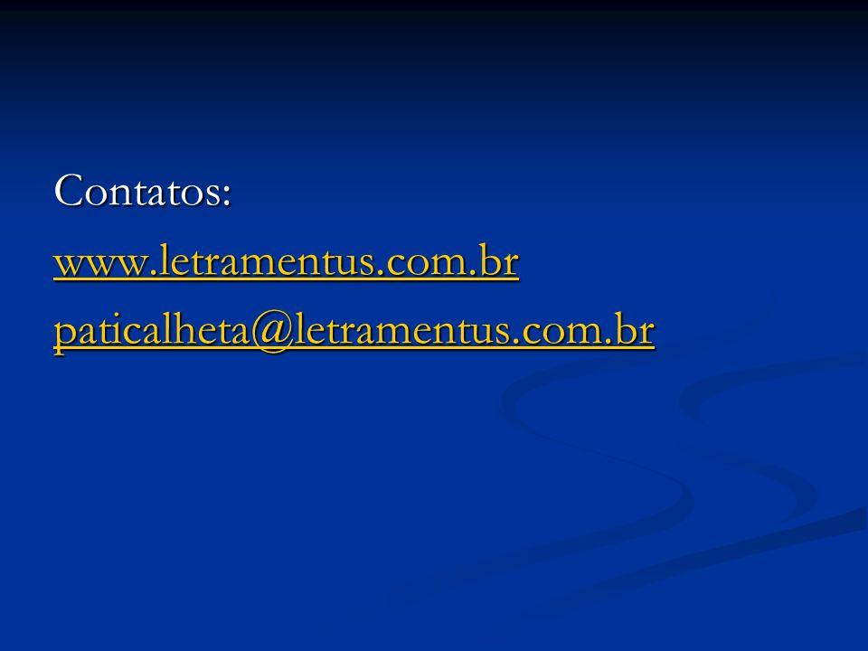 Contatos: www.letramentus.com.br paticalheta@letramentus.com.br