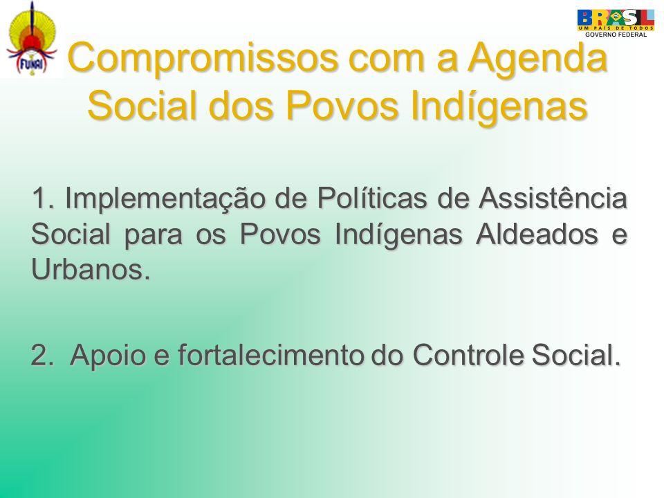 Compromissos com a Agenda Social dos Povos Indígenas