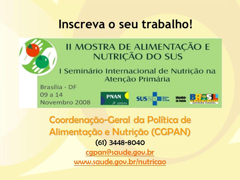 Coordenação-Geral da Política de Alimentação e Nutrição (CGPAN)