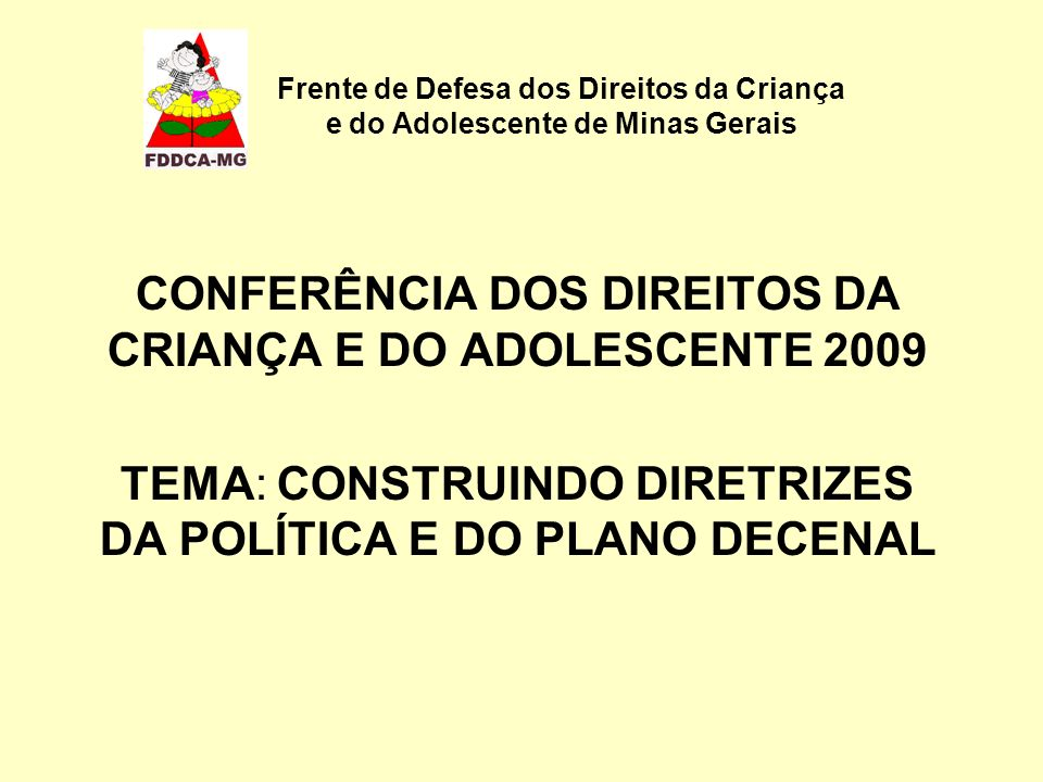 CONFERÊNCIA DOS DIREITOS DA CRIANÇA E DO ADOLESCENTE 2009