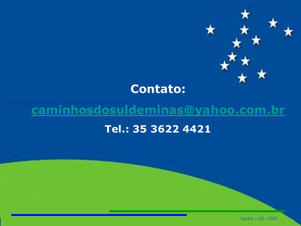 Contato: caminhosdosuldeminas@yahoo.com.br