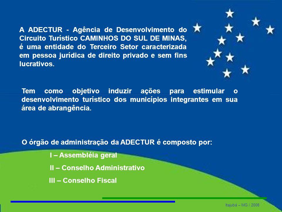 A ADECTUR - Agência de Desenvolvimento do Circuito Turístico CAMINHOS DO SUL DE MINAS, é uma entidade do Terceiro Setor caracterizada em pessoa jurídica de direito privado e sem fins lucrativos.