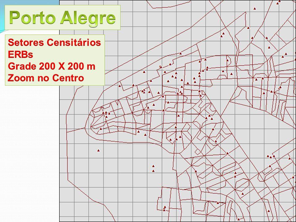 Porto Alegre Setores Censitários ERBs Grade 200 X 200 m Zoom no Centro