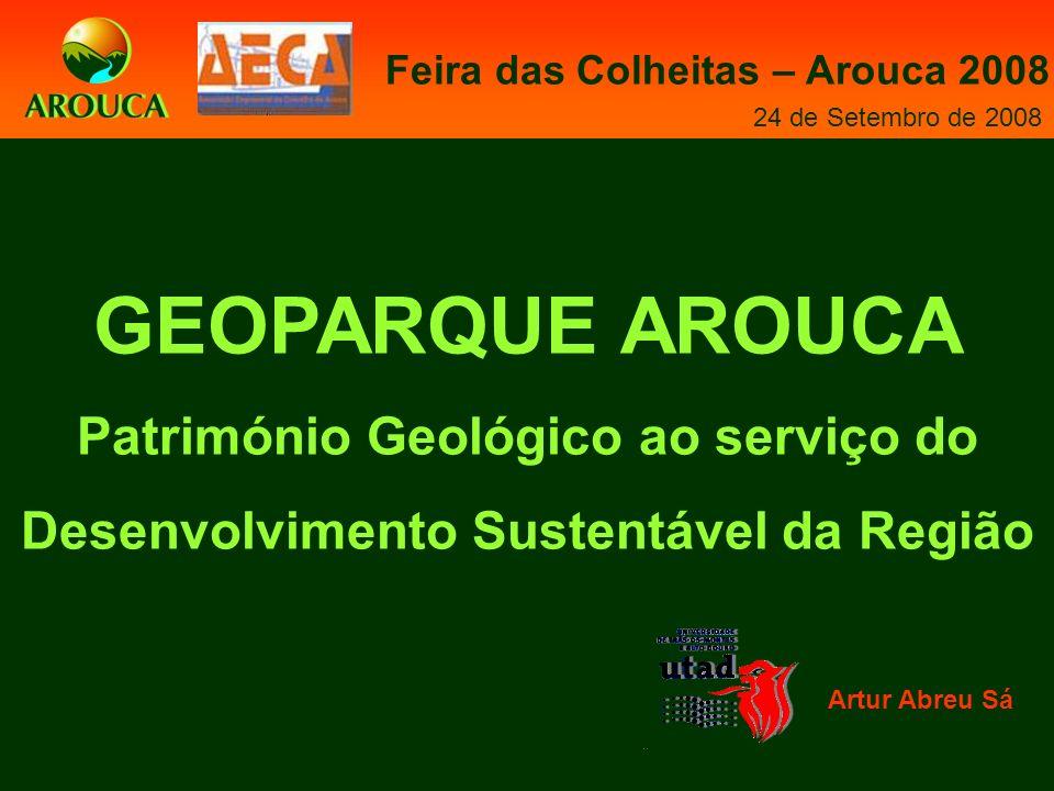 GEOPARQUE AROUCA Património Geológico ao serviço do