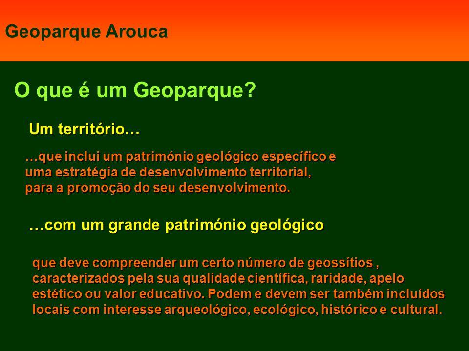 O que é um Geoparque Geoparque Arouca Um território…