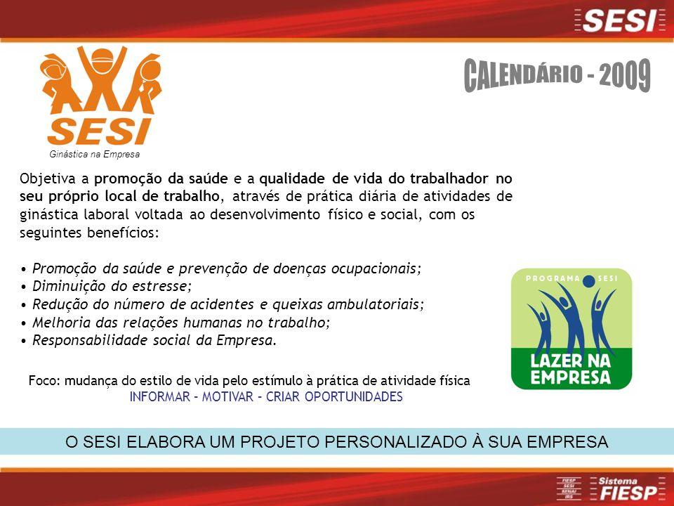 Ginástica na Empresa CALENDÁRIO - 2009.