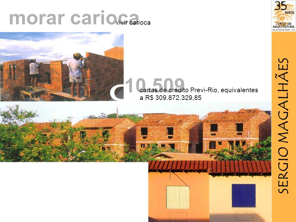 morar carioca 10.509 SERGIO MAGALHÃES vivir carioca